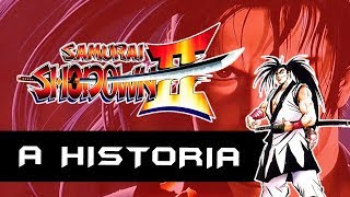 A História de Samurai Shodown II