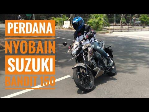 Perdana Mencoba Suzuki Bandit 150