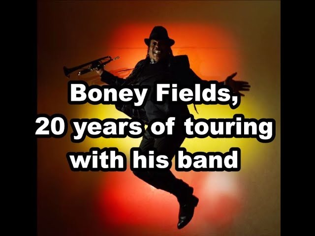 Boney Fields | 20 Years of Touring!
