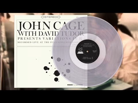 John Cage with David Tudor - Variations IV - On clear vinyl!