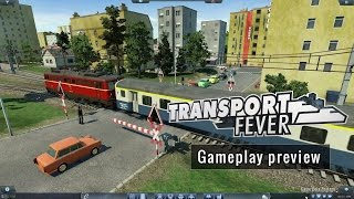 Transport Fever - Gameplay preview (english)
