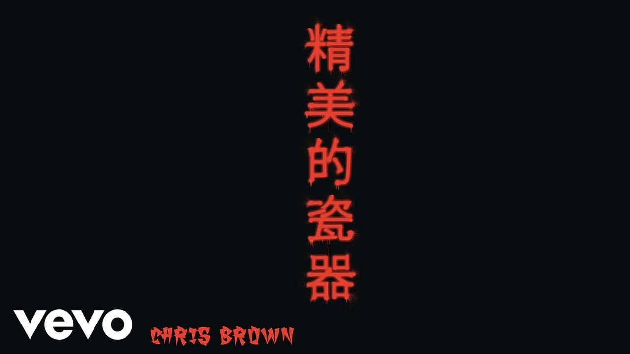 Chris Brown - Fine China (Official Audio) #1