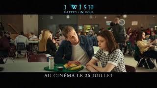 I wish faites un voeu - Sortie Ciné