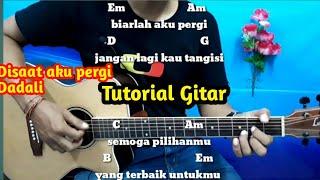 Disaat Aku Pergi - Dadali - Tutorial Gitar Mudah   By Darmawan Gitar