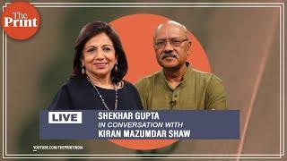 Shekhar Gupta in conversation with Kiran Mazumdar Shaw