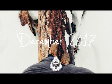 Indie/Pop/Folk Compilation - December 2017 (1½-Hour Playlist