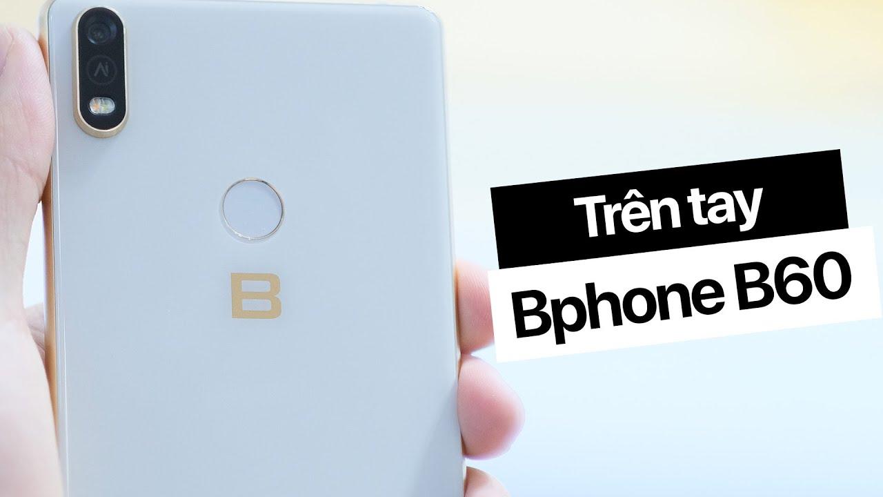 """Một ngày với Bphone B60, chiếc điện thoại dành cho """"yếu nhân"""" của BKAV"""