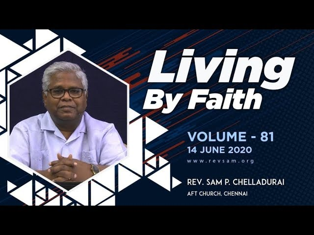 AFT Church I The Pinnacle of Faith #17: The Already and...(Part-5) I Rev. Sam P. Chelladurai