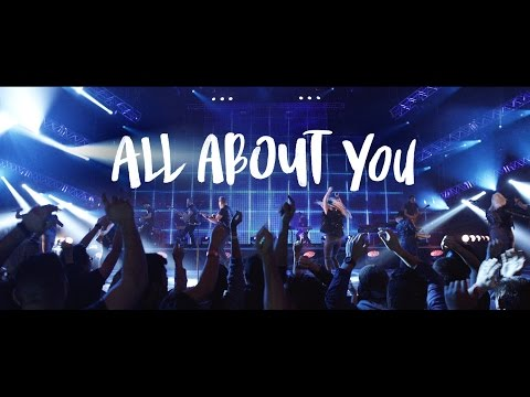 ALL ABOUT YOU | Official Planetshakers Video