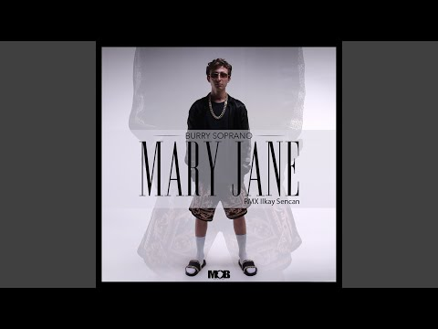 Mary Jane (Ilkay Şencan Remix)