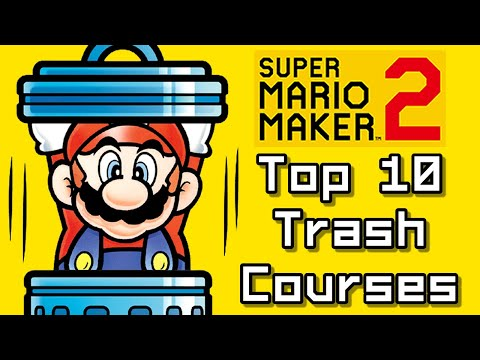 Super Mario Maker 2 Top 10 TRASH Courses (Switch)