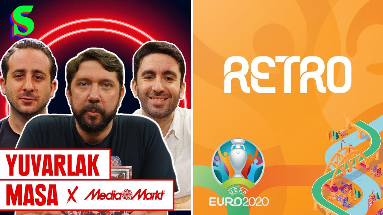 EURO 2020: Retro | Yuvarlak Masa #6