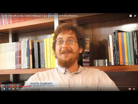 Dustin Gilbreath on current challenges & opportunities in EU-Turkey Relations