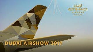 Etihad Airways At Dubai Airshow 2017