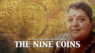 Sai Baba's Blessings of The Nine Coins