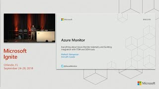 Everything about Azure Monitor telemetry and building integration with ITSM and SIEM - BRK3349