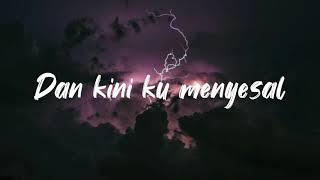 KILLING ME INSIDE - MENYESAL (lyrics)