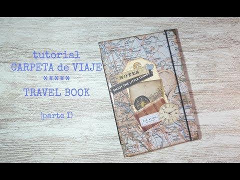Tutorial: Carpeta de Viaje/Travel Book (parte I)