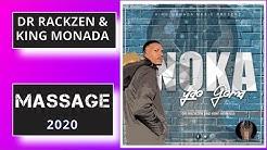 Dr Rackzen & King Monada - Massage (Album 2020)