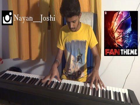 FAN Theme Music | Andrea Guerra |  Nayan Joshi | (Piano+Drumset) |  SRK |