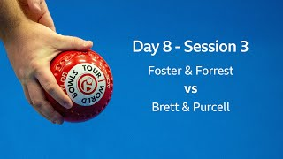 Just. 2020 World Indoor Bowls Championships: Day 8 Session 3 - Foster & Forrest vs Brett & Purcell