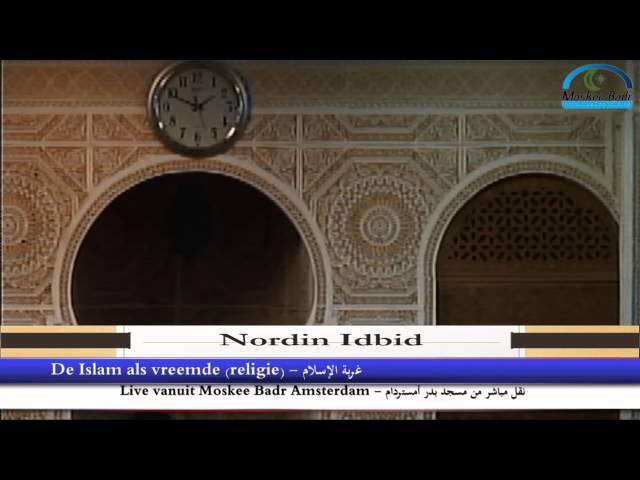 Nordin Idbid: De Islam als vreemde (religie)