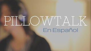 PILLOWTALK - ZAYN (En Español) Cover by Felix Gabriel