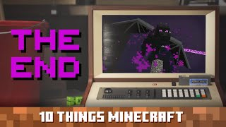 The End: Ten Things You Probably Didn't Know About Minecraft