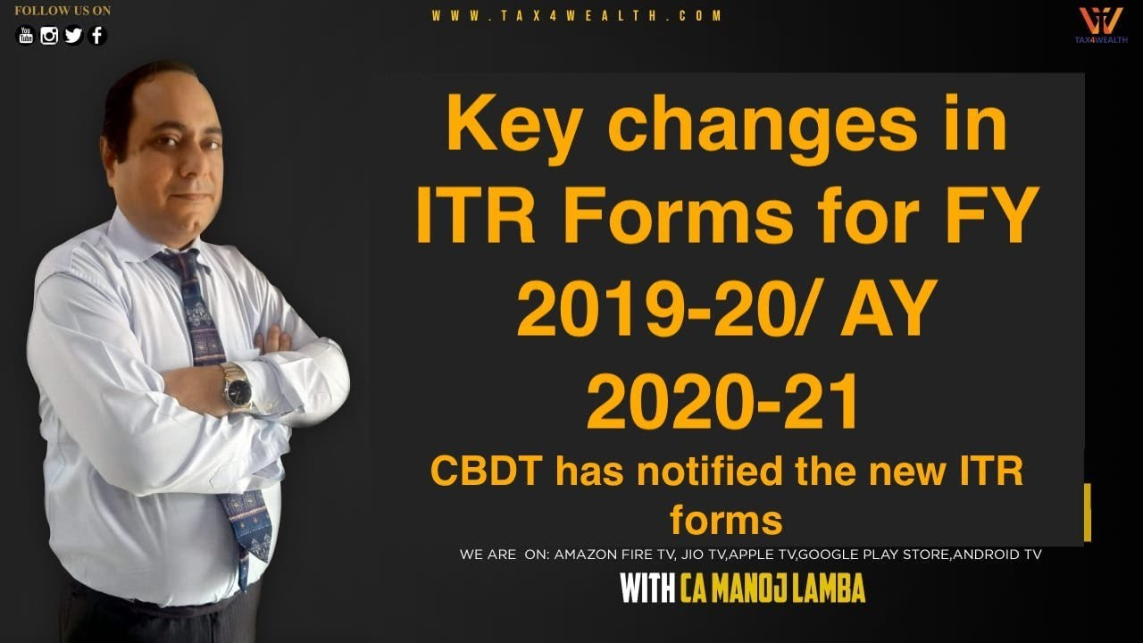 Watch Live today at 12.30PM Key Changes in ITR Forms for FY 2019-20/AY 2020-21 with CA Manoj Lamba