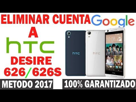 QUITAR CUENTA GOOGLE HTC DESIRE 626/626S SOLUCIÓN 2017 METODO 100% GARANTIZADO