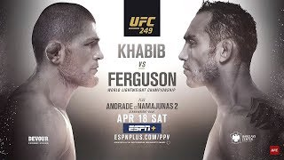 UFC 249 : Khabib Nurmagomedov vs Tony Ferguson vs The Pandemic Outbreak