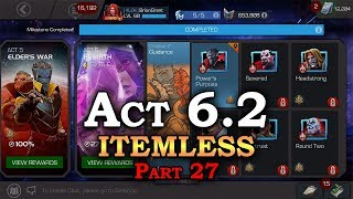 Act 6.2 - Itemless - Part 27 | Marvel Contest of Champions Live Stream
