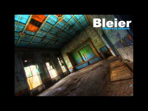 Bleier - Warm Up Session (Live Mix)