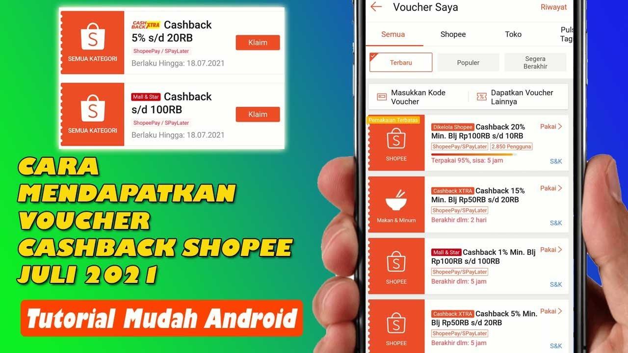 Cara Mendapatkan Voucher Cashback Shopee Terbaru   Update Juli 2021