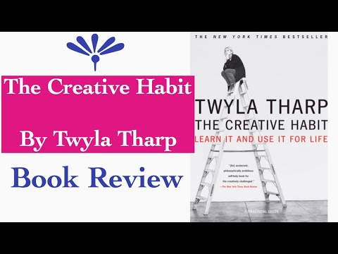 The Creative Habit Book by Twyla Tharp