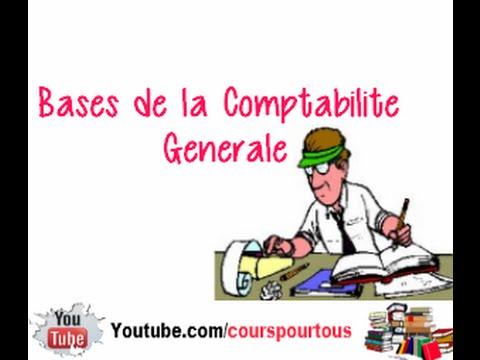 Les Bases de la Comptabilite Generale