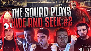 THE SQUAD PLAYS HIDE AND SEEK! #2