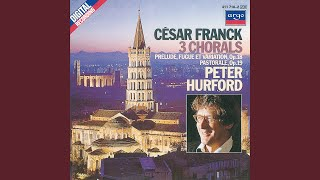 Franck: Chorale No.3 in A minor