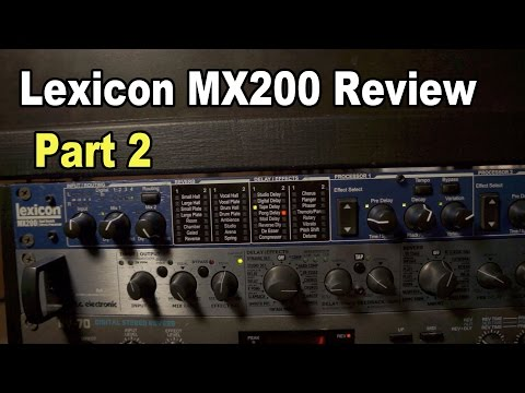 Lexicon MX200 Review Part 2:...