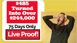$485 Turned into Over $244,000 in Just 75 Days! LIVE ACCOUNT PROOF! The Best Forex Signal Service
