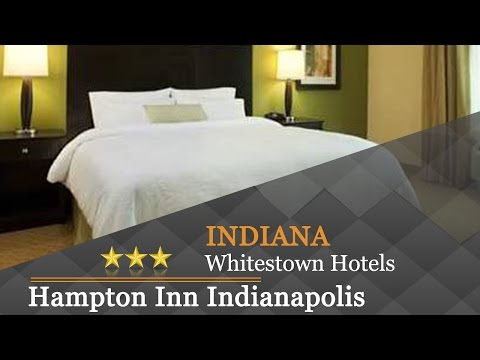 Hampton Inn Indianapolis NW/Zionsville - Whitestown Hotels, Indiana