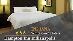 Hampton Inn Indianapolis NW/Zionsville - Whitestown Hotels, Indiana