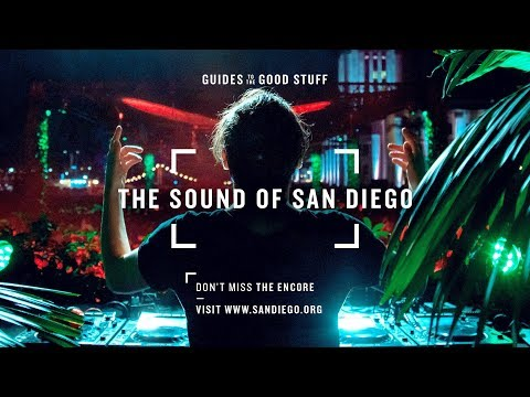 San Diego: Where Good Vibes and Good Music Mix