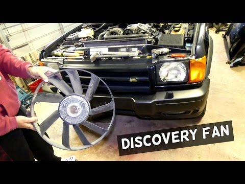 LAND ROVER DISCOVERY RADIATOR FAN CLUTCH REMOVAL REPLACEMENT