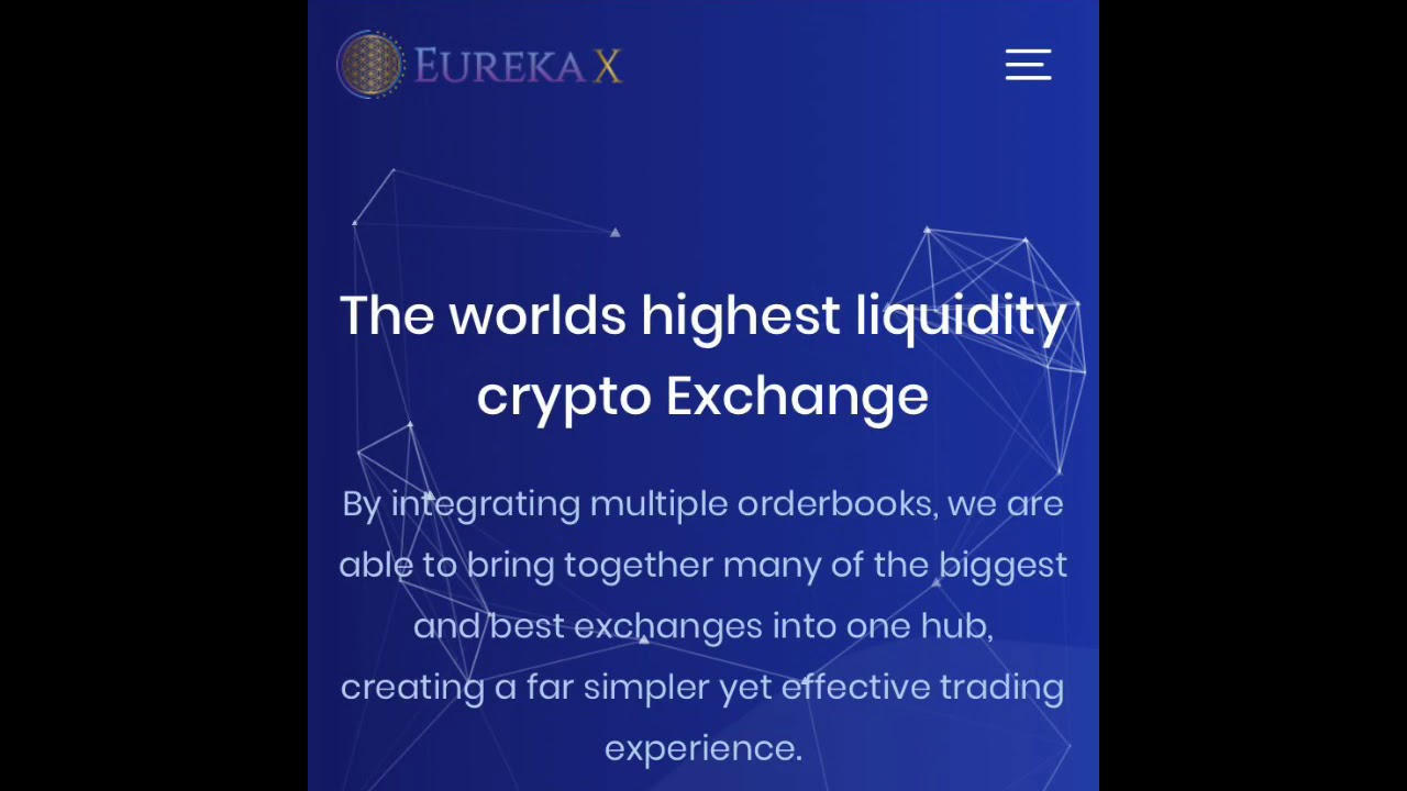 EurekaX The Exchange of all Exchanges