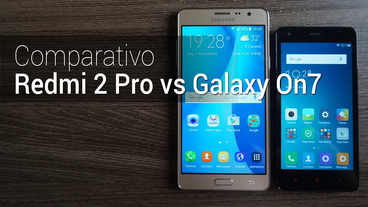 589ac41e4 Comparativo  Redmi 2 Pro vs Galaxy On7
