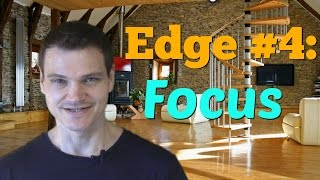 (Edge #4): Why and How to Improve Your FOCUS When Learning a Language