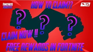 CLAIM THESE FREE REWARDS IN FORTNITE - CLAIM TUTORIAL!!