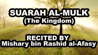 Gambar cover Surah Al Mulk 67 (The Kingdom) Soothing Recitation - Mishary Rashid Al Afasy سورة الملك