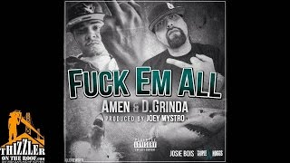 Amen ft. D. Grinda - Fuck Em' All (Prod by Joey Mystro) [Thizzler.com]